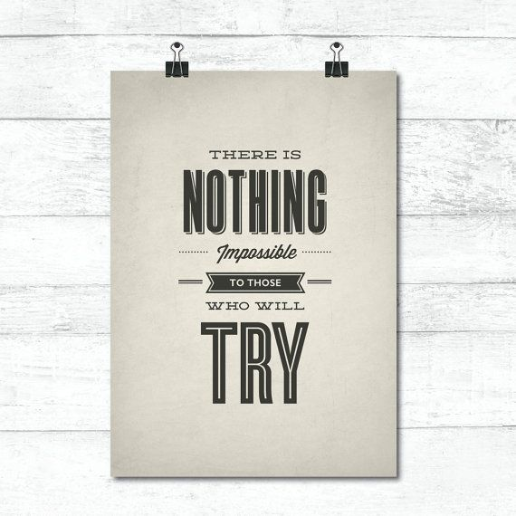 Nothing Impossible Motivational Inspirational Love Postive Quote Poster Wall