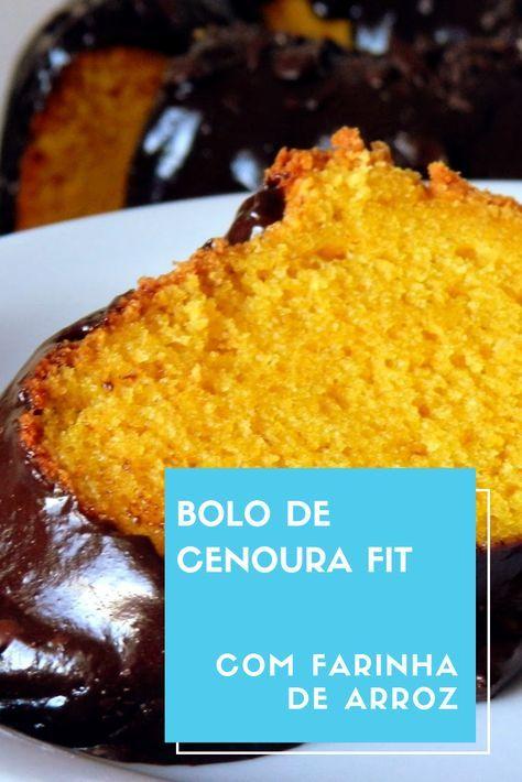 Bolo de Cenoura Fit ● Com Farinha de Arroz. Receitas Fit e Low Carb. #receitas #receitasfit #receita...
