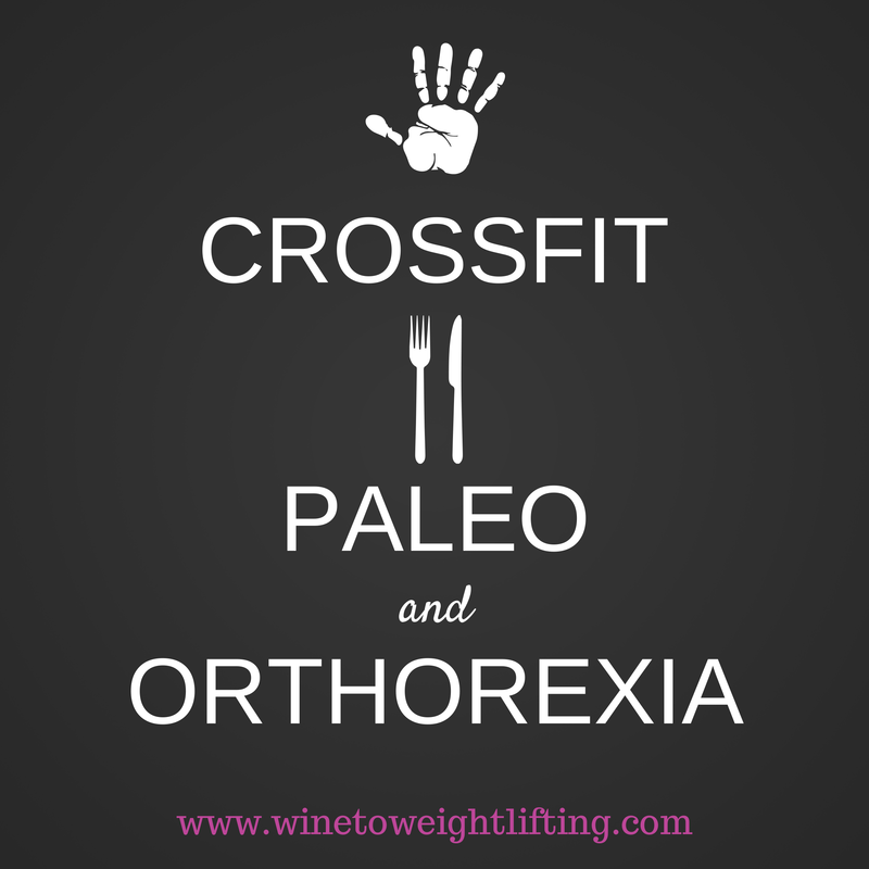 Crossfit, paleo, and orthorexia. Combining Crossfit and paleo can be a cause of orthorexia. Striving for perfection in diet and fitness can lead to a healthy body but unhealthy mind.