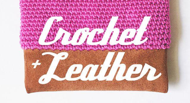 DIY: crochet + leather on goodknits!