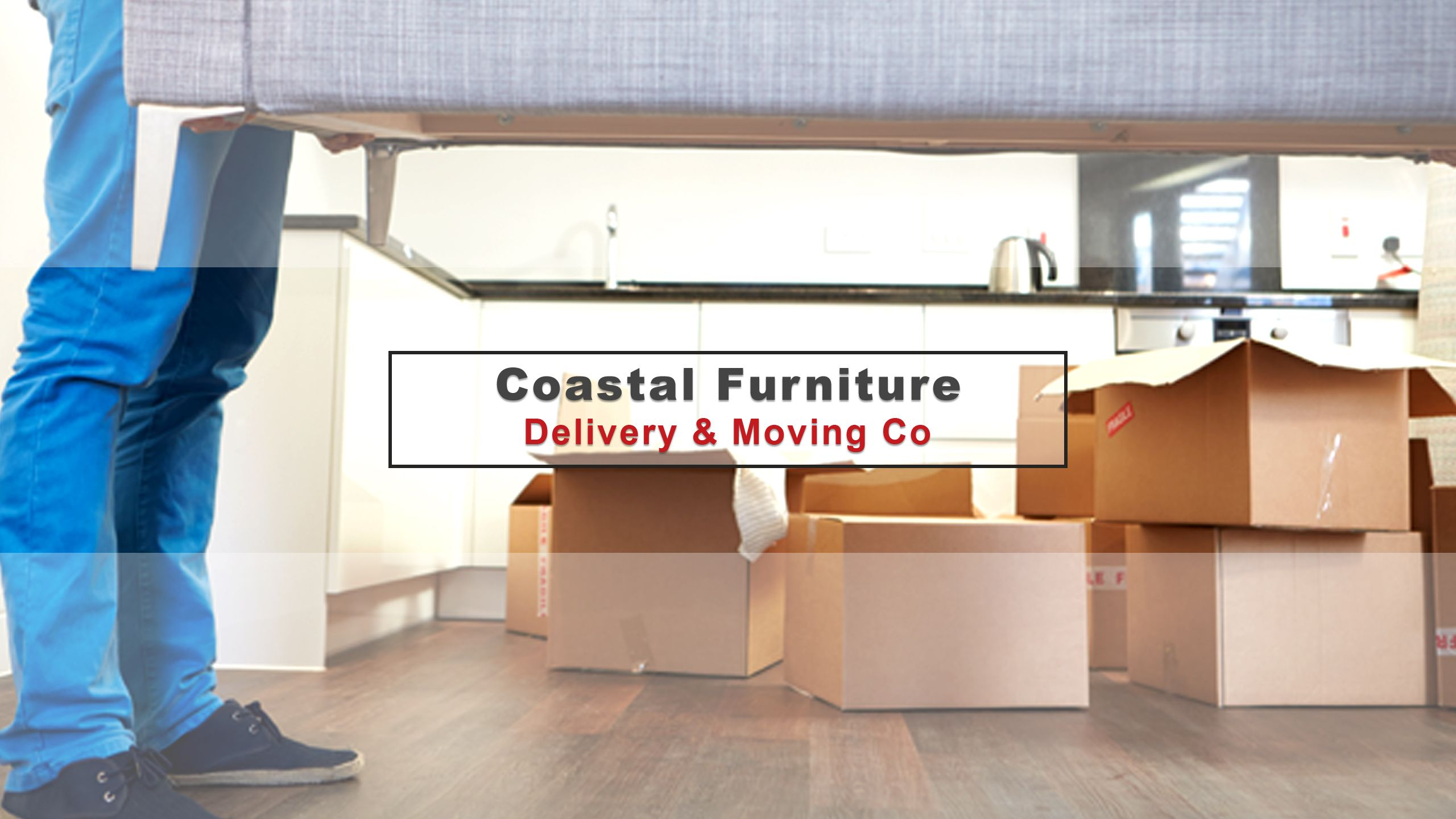 Coastal Furniture Delivery & Moving Co proudly serves all of