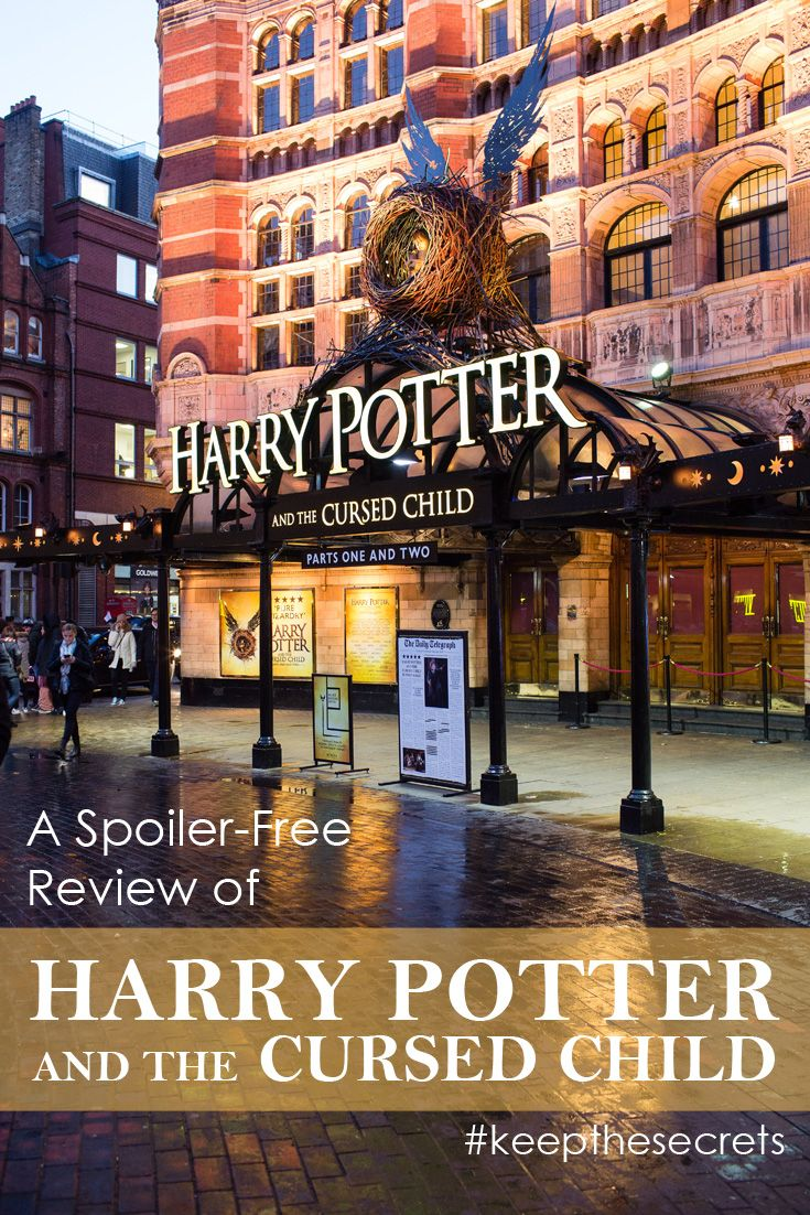 A Spoiler Free Review Of My Experience Seeing The Harry Potter And The Cursed Child Play At The Pal Harry Potter Cursed Child Cursed Child Harry Potter Artwork