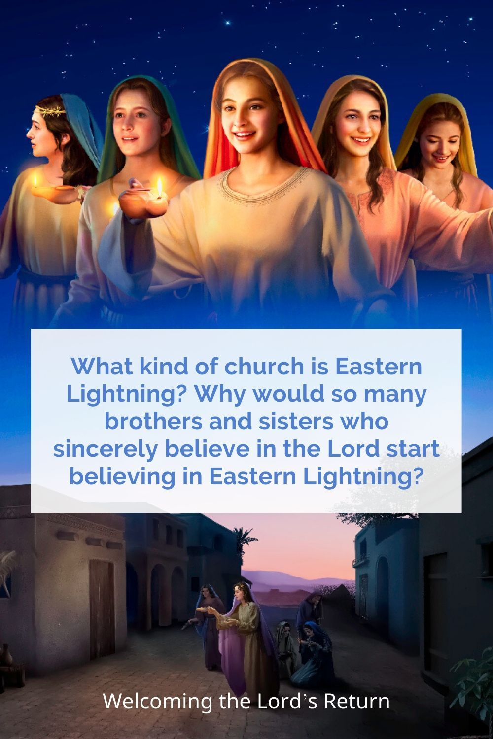 Studying Eastern Lightning and the Return of the