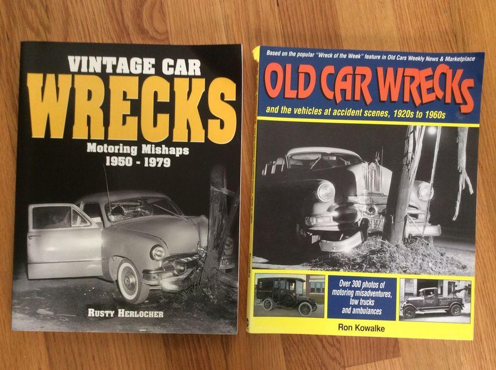 Old Car Wrecks & Vintage Car Wrecks lot of (2) books Kowalke ...