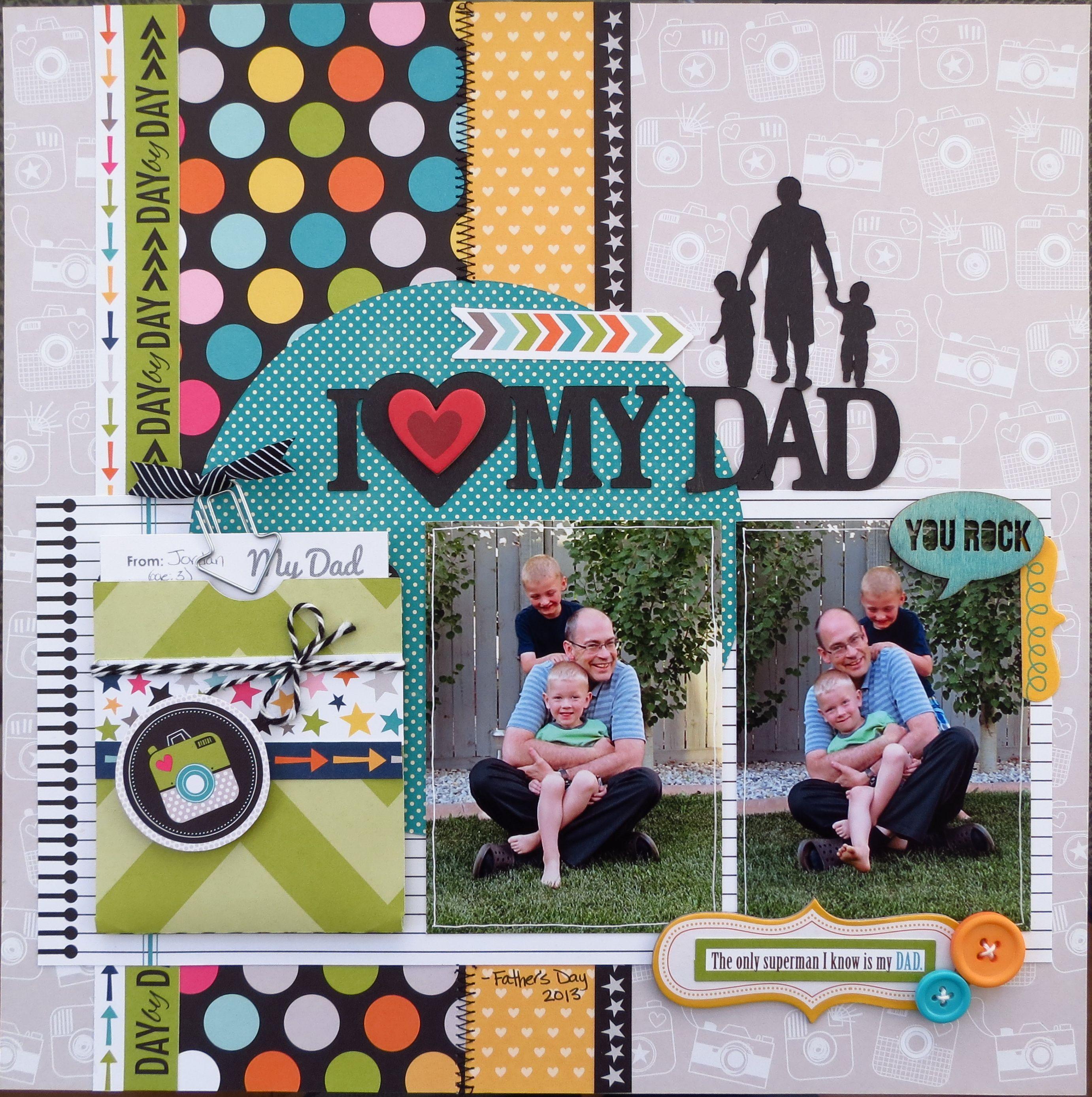 Scrapbook ideas about friends - I Heart My Dad Scrapbook Com