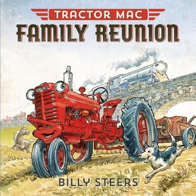 Tractor Mac Family Reunion (Hardcover) | Northshire Bookstore