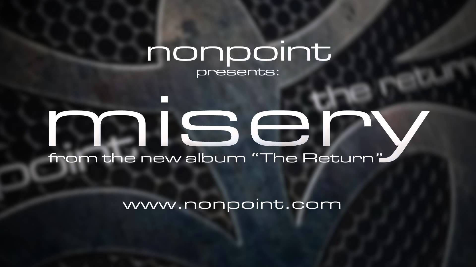 Nonpoint Misery (Audio) Music videos, Audio, Album