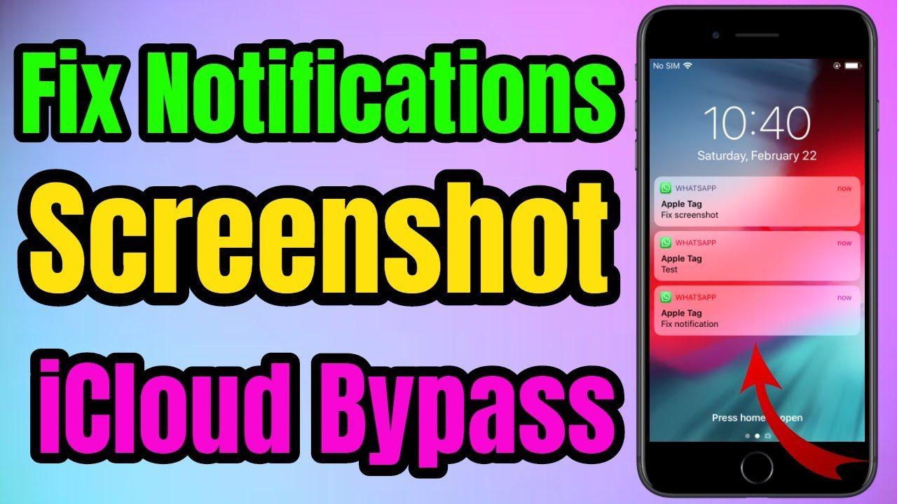 How to fix notifications screenshot after icloud bypass