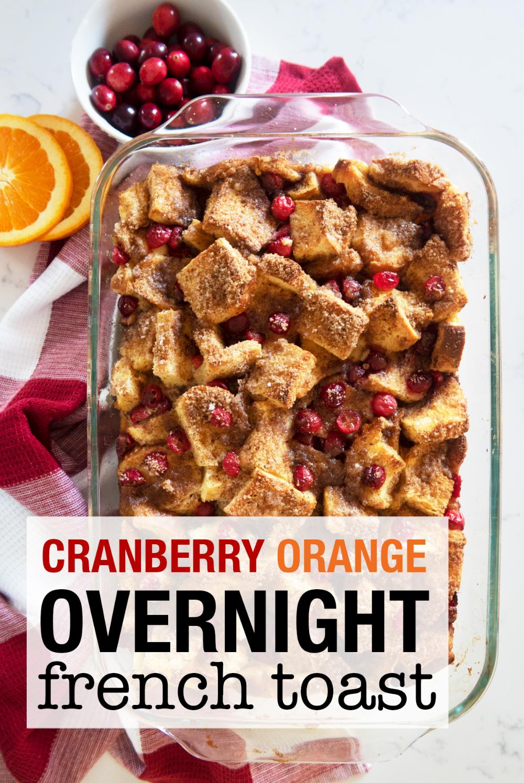 Photo of Cranberry Orange Overnight French Toast – Weekend Craft