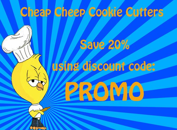 Cheap Cheep Cookie Cutters; Save 20 on your next order Here are