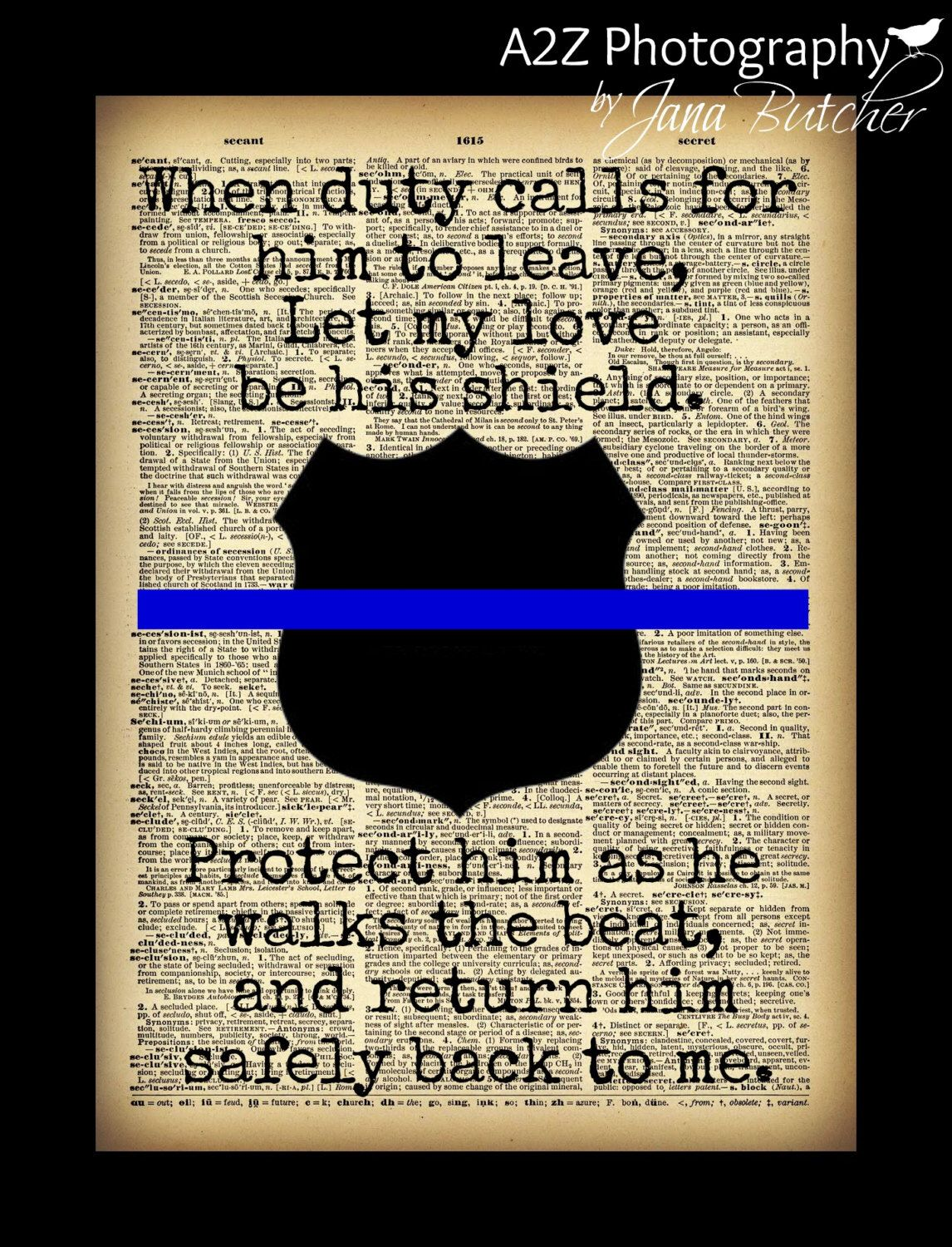 Police Officer Gift When Duty Calls Print Fine Art Home Decor Wall Art Photo Print Police Quotes Police Wife Life Police Officer Wife