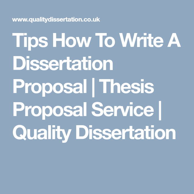 How to write a postgraduate dissertation proposal