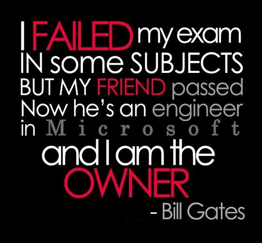 Charmant Bill Gates Quotes Exam Fail
