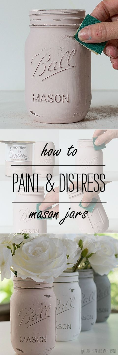 Mason Jar Crafts: How To Paint & Distress mason Jars-- could even write our names or last name with Elmer's glue before painting so name is raised