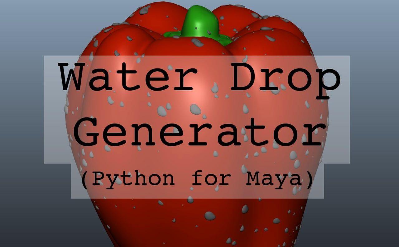 Maya waterdrop generator script (Python) | Tutorials - Maya | Maya