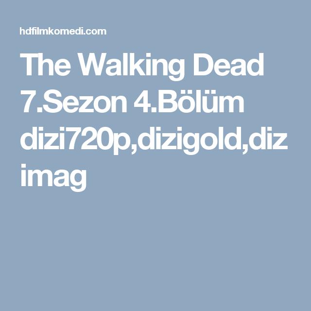 The Walking Dead 7sezon 4bölüm Dizi720pdizigolddizimag