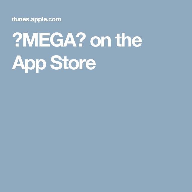 ・MEGA・ on the App Store