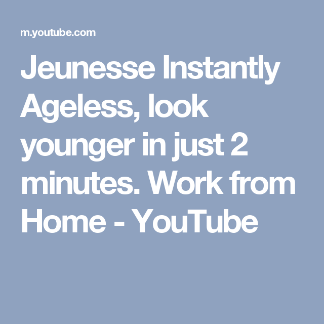 Jeunesse Instantly Ageless, look younger in just 2 minutes. Work from Home - YouTube