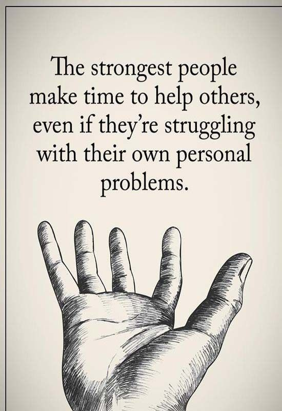 Helping Each Other Quotes : helping, other, quotes, Strong, People, Eachother, Everytime, Amazing, Inspirational, Quotes,, Positive, Quotes