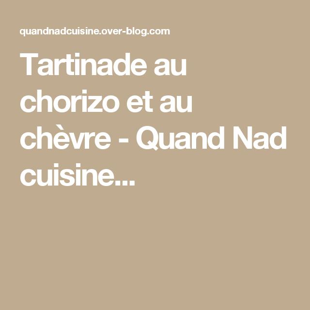 Tartinade au chorizo et au chèvre - Quand Nad cuisine...