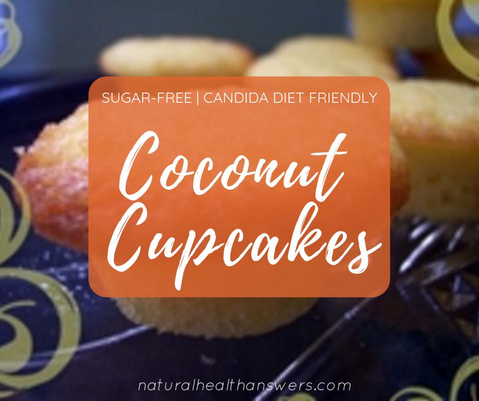 Candida Diet Dessert Recipes Coconut Cupcakes Recipe Diet Desserts Recipes Candida Diet Candida Diet Recipes