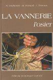 Intrecci | La vannerie: I L'osier, II Le rotin (Duchesne)