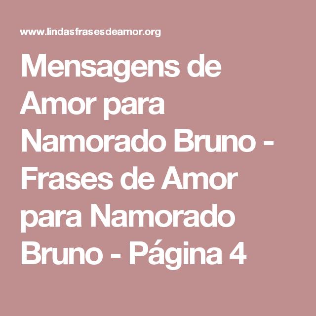 Mensagens De Amor Para Namorado Bruno Frases De Amor Para Namorado