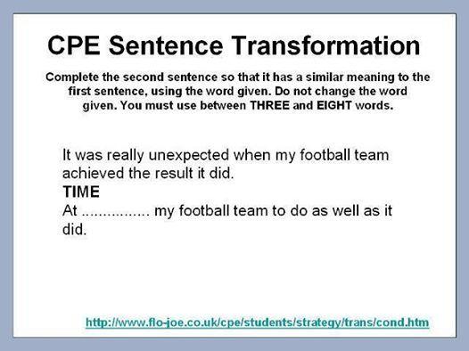 CPE Use of English: sentence transformation | CPE | Cambridge