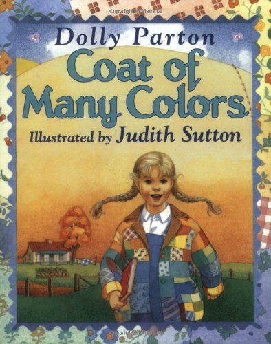 Coat of Many Colors by Dolly Parton http://www.amazon.com/dp/0064434478/ref=cm_sw_r_pi_dp_WkLbub0F3GSKP