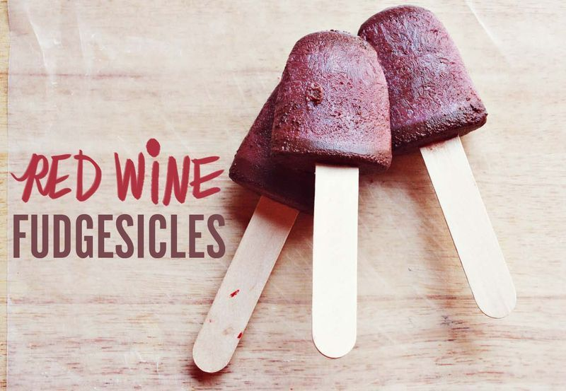 Red wine fudgesicles - it's chocolate, ice-cream and red wine all combined into one. I need to try this.