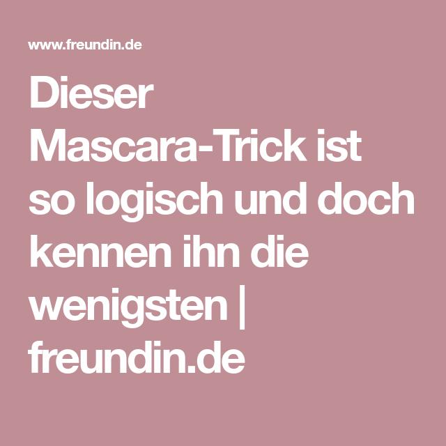 Dieser Mascara-Trick ist so logisch und doch kennen ihn die wenigsten   freundin.de