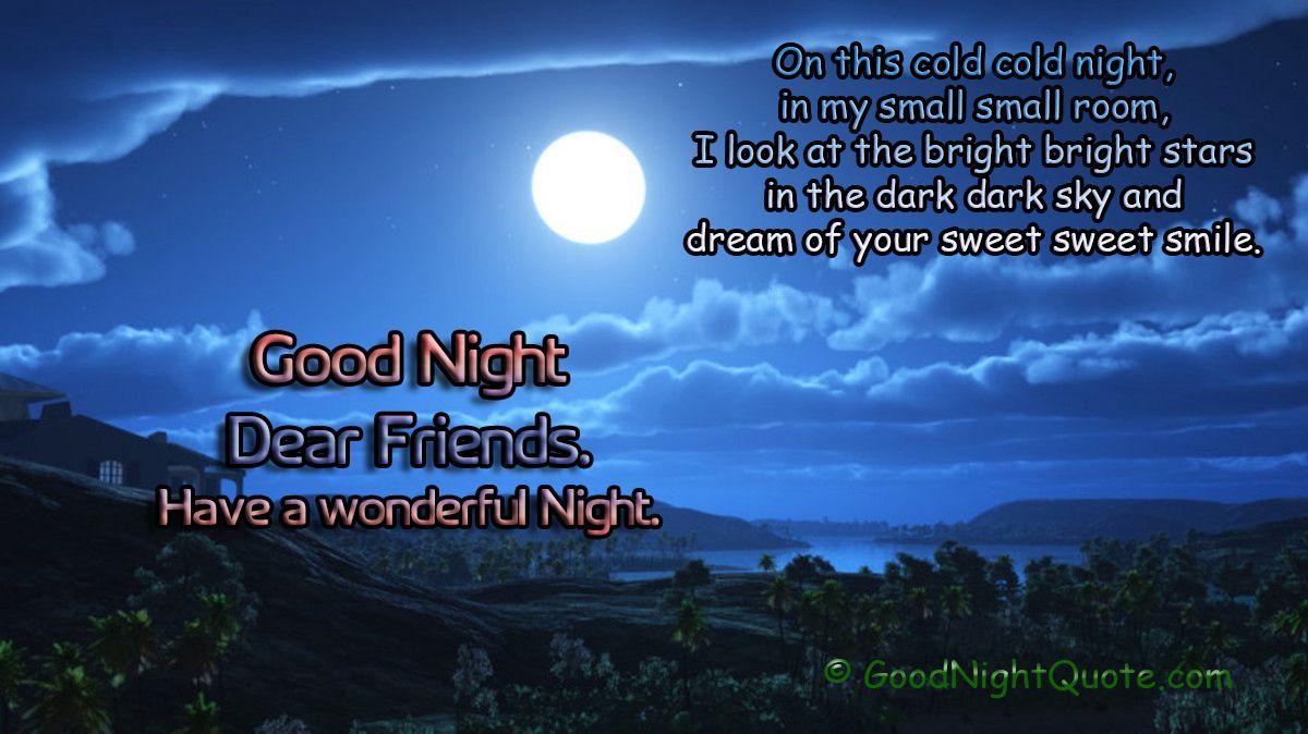 Wonderful Night Bright Stars Cold Night Dark Sky Wishes Good Night Friends Images Good Night Messages Good Night Dear Friend