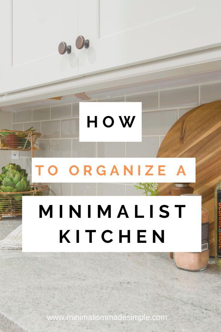 Minimalist Kitchen Tips | Organization & Creation