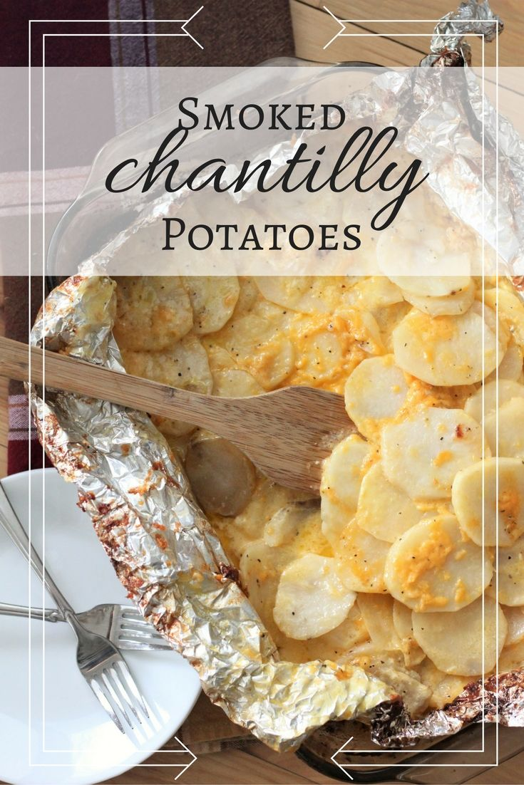 Smoked Chantilly Potatoes Tender Potatoes Are Smoked Before Getting A Slow Braise In Rich Cream B Smoked Food Recipes Smoked Prime Rib Roast Rib Roast Recipe