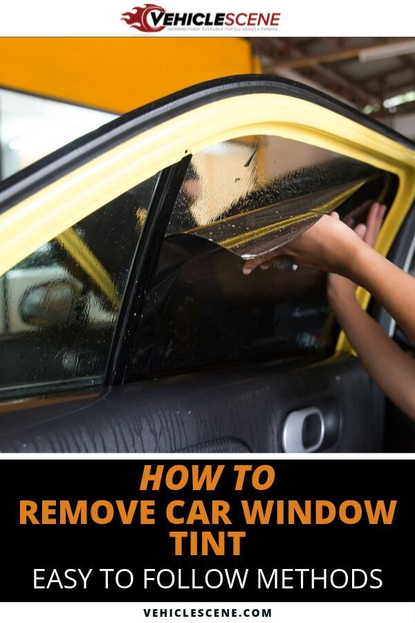 How To Remove Window Tint - 6 Easy to Use Methods, Take ...