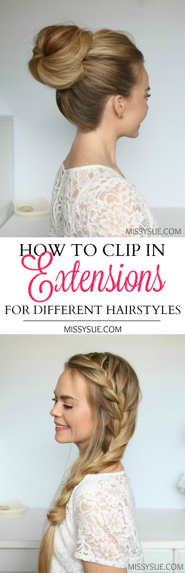 How to Clip in Extensions for Different Hairstyles – MISSY SUE ...