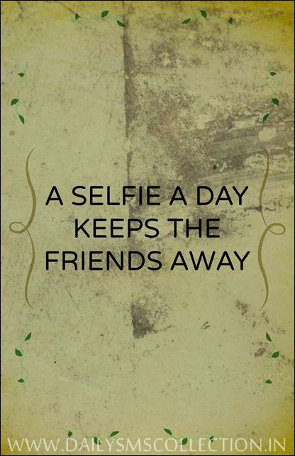 100 Funny Selfie Quotes Status Captions for Facebook