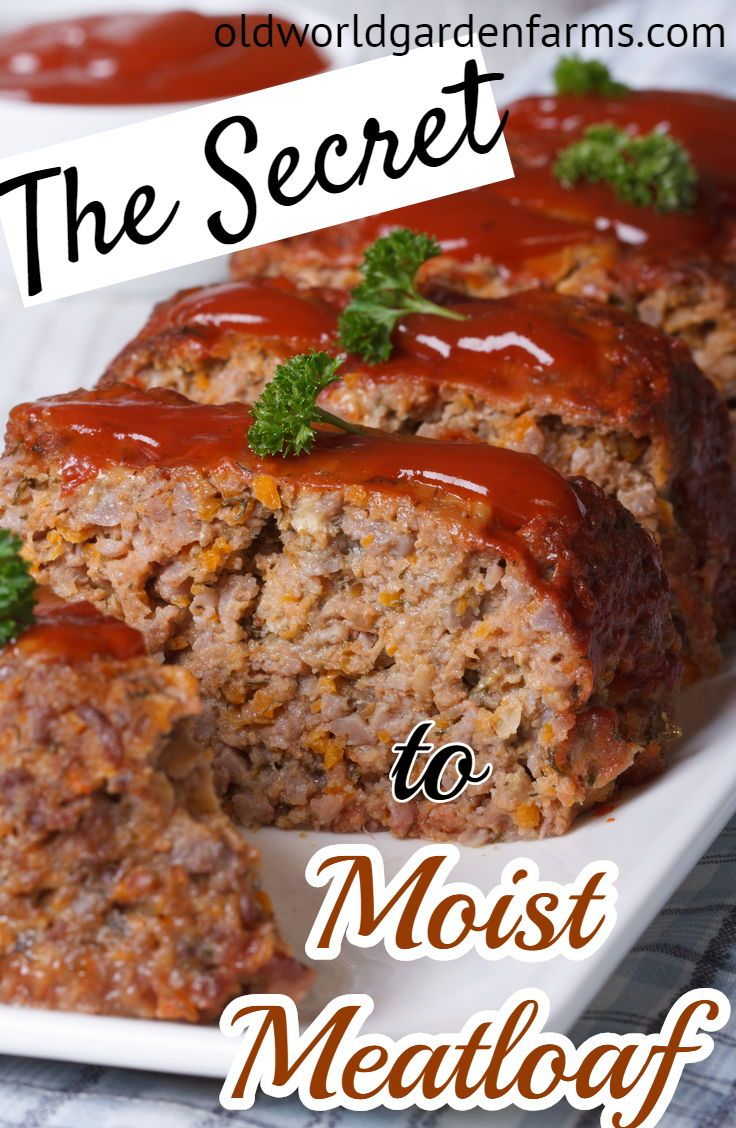 How To Make The Best Meatloaf Moist Juicy Every Time Recipe Instant Pot Recipes Classic Meatloaf Recipe Meat Loaf Recipe Easy