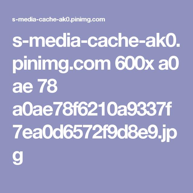 s-media-cache-ak0.pinimg.com 600x a0 ae 78 a0ae78f6210a9337f7ea0d6572f9d8e9.jpg