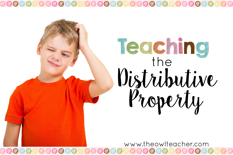 Teaching The Distributive Property