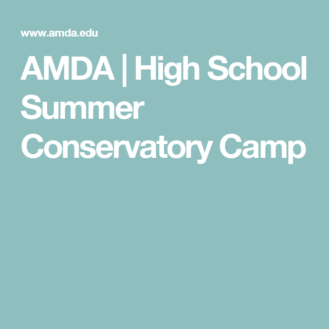 Amda High School Summer Conservatory Camp Hs Classes
