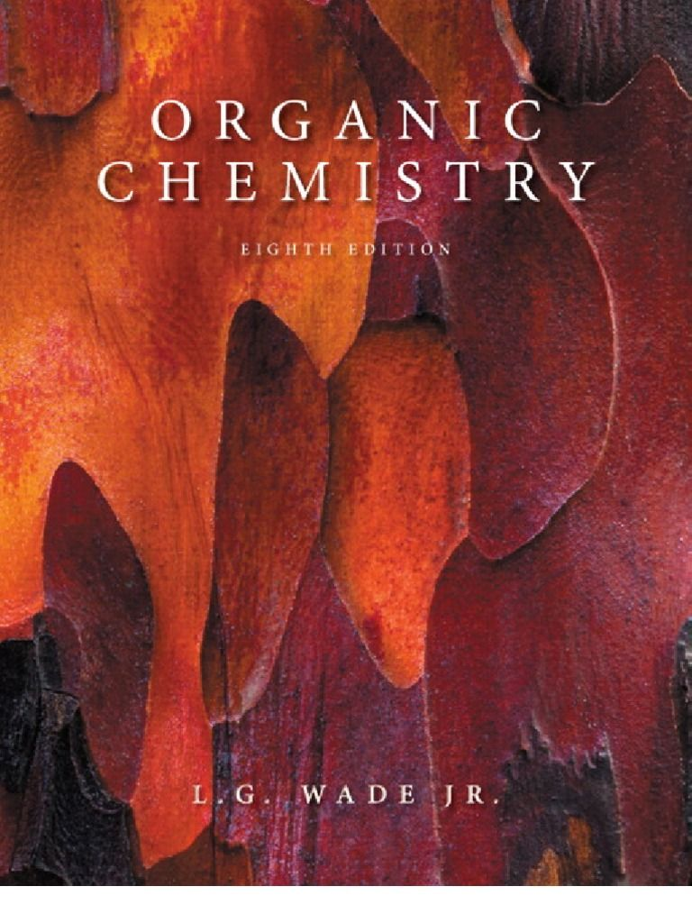 Download Organic Chemistry - (8th Edition) Leroy G. Wade with manual  Solution PDF
