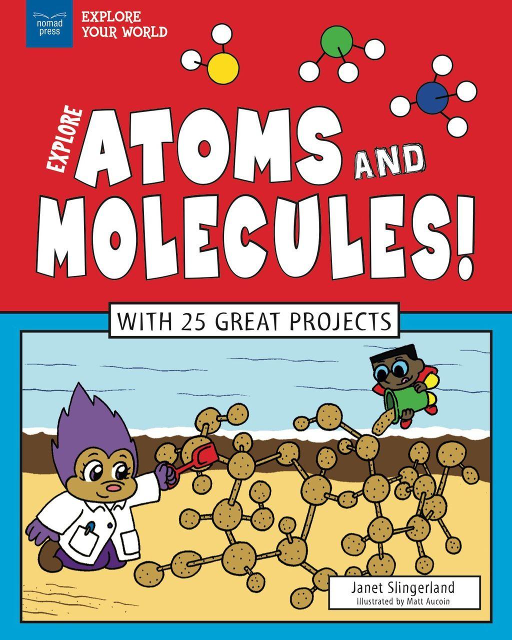Explore Atoms And Molecules Ebook In