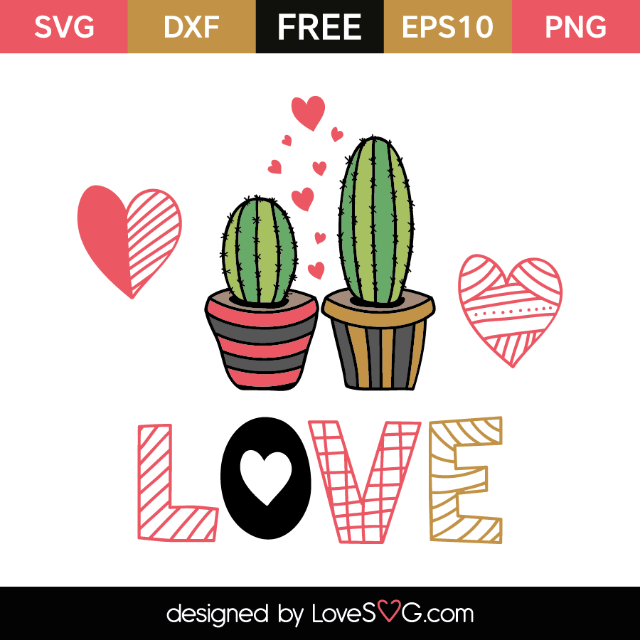 Download Cactus Love | Vinyl and ideas | Svg cuts, Free svg cut ...