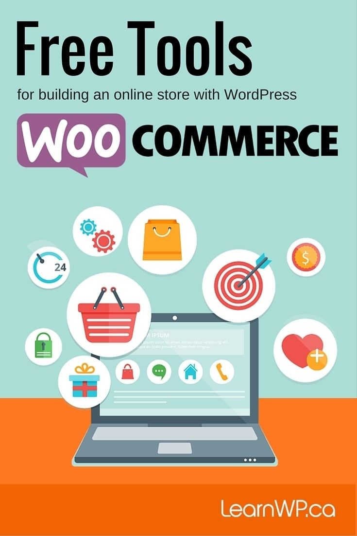 Free WooCommerce Tools for building an online store with WordPress