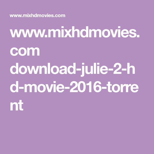 julie 2 full torrent download