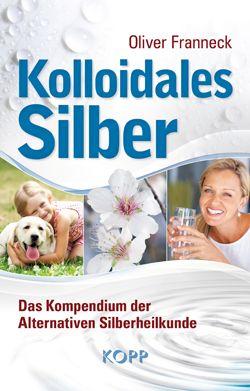 Kolloidales Silber Gegen Krebs