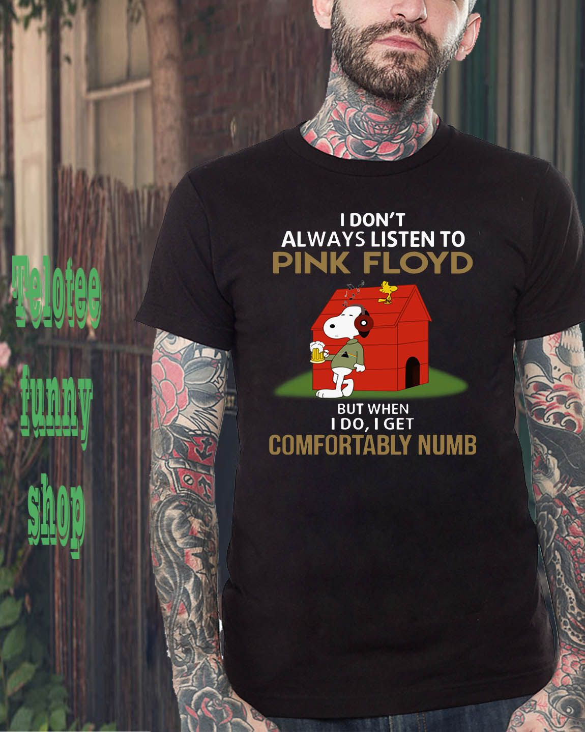 19e48c7f I don't alway listen Pink Floyd But when I Do I get Comfortably Numb Snoopy  T-shirt