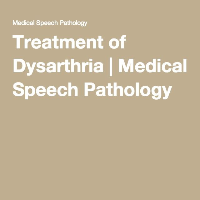 Treatment of Dysarthria Speech pathology, Medical and Therapy - slp resume examples