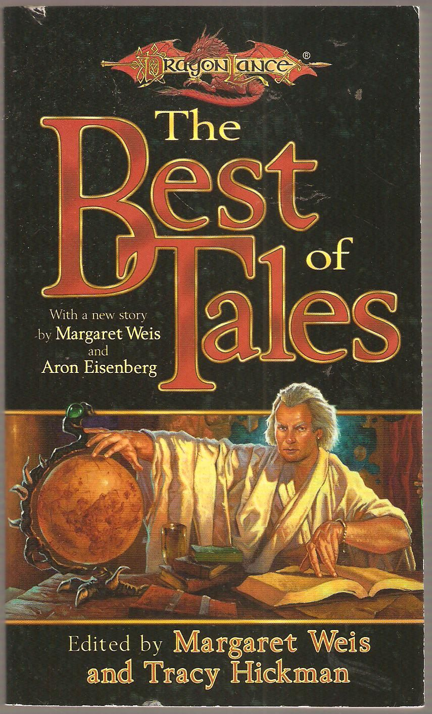 Author Toby Hickman >> The Best Of Tales Edited By Margaret Weis And Tracy Hickman Dragon